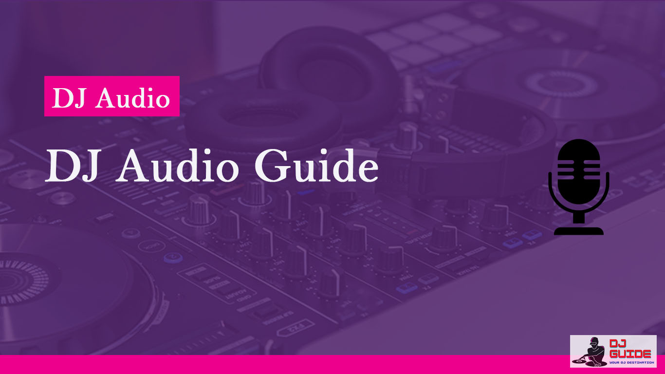 DJ Audio Guide